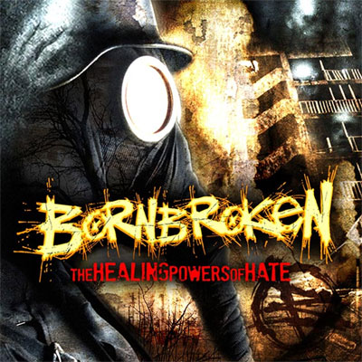bornbroken_the_healing_powers_of_hate